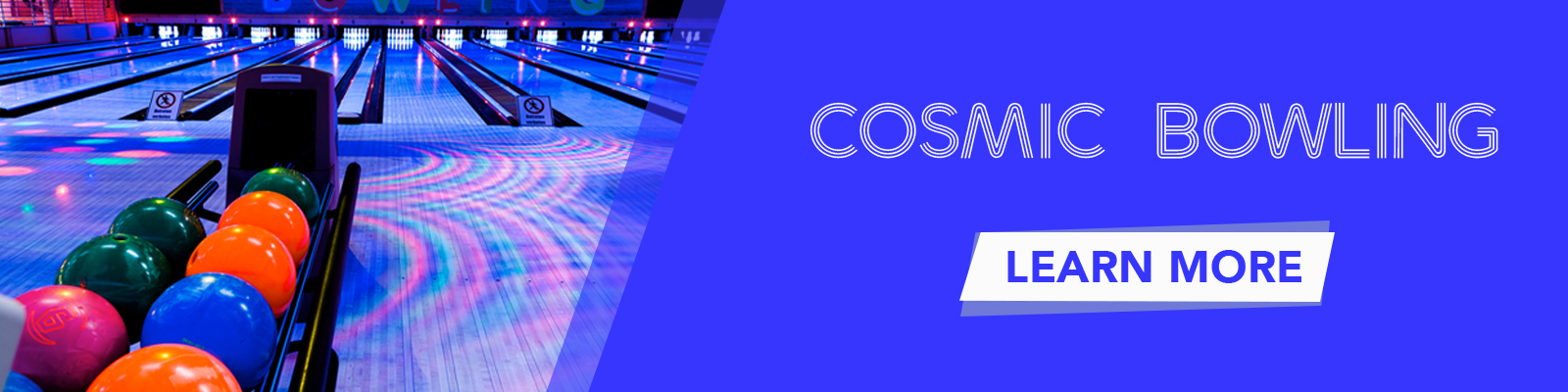 Click to learn more about cosmic bowling